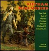 Vietnam Remembered: The Folk Art of Marine Combat Veteran Michael D. Cousino, Sr. Varick A. Chittenden
