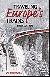Traveling Europes Trains  by  Jay Brunhouse