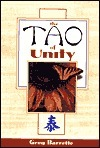 The Tao of Unity  by  Greg Barrette