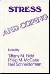 Stress And Coping  by  Tiffany M. Field