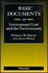 Basic Documents on International Law and the Environment Alan Boyle