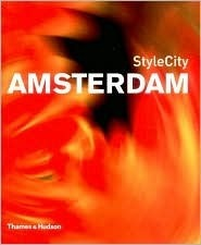 StyleCity Amsterdam, First Edition  by  Sian Tichar
