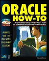 Oracle How-To: The Definitive Problem-Solver for Oracle Developers and Database Administrators, with CDROM Edward Honour