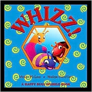 Whizz: Large Version (Happy Bugs Sparkle Books)  by  Wendy McLean
