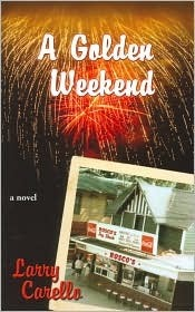 A Golden Weekend  by  Larry Carello