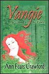 Vangie: The Ghost Of The Pines Ann Fears Crawford