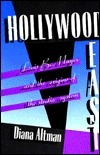 Hollywood East: Louis B. Mayer and the Origins of the Studio System Diana Altman