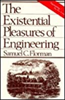 The Existential Pleasures Engineering