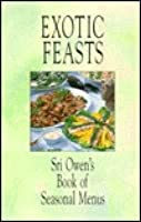 Exotic Feasts  by  Sri Owen