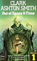 Out Of Space And Time Volume 1
