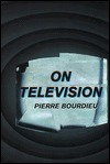 On Television Pierre Bourdieu