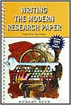 Writing The Modern Research Paper Mla Update, Fourth Edition  by  Robert Dees