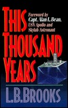 This Thousand Years  by  Lyman Beecher Brooks
