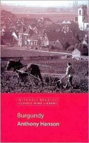 Burgundy: How to Find Great Wines Off the Beaten Track Patrick Matthews