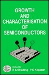 Growth and Characterisation of Semiconductors R. A. Stradling