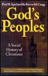 Gods Peoples: A Social History of Christians Paul Spickard