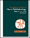 Neuro-Ophthalmology: Clinical Signs and Symptoms Thomas J. Walsh