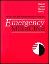 Review and Self-Assessment to Accompany Emergency Medicine John M. Howell