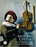 Arts and Culture: An Introduction to the Humanities, Combined [With CDROM]