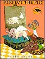 Perfect the Pig (Reading Rainbow Books)