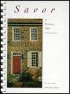 Savor the Brandywine Valley: A Collection of Recipes  by  Junior League of Wilmington