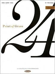 Point of Grace - 24  by  Point Of Grace