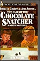 Hawkeye Collins & Amy Adams in The Case of the Chocolate Snatcher (Can You Solve the Mystery?, #2)