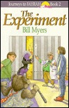 The Experiment (Journeys to Fayrah, #2)  by  Bill Myers