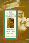 Pelts, Plumes, and Hides: White Traders Among the Seminole Indians, 1870-1930 Harry A. Kersey