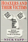 Hoaxers & Their Victims  by  Nick Yapp