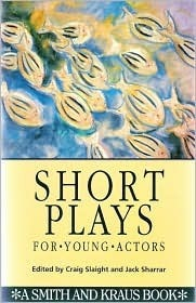 Short Plays for Young Actors Craig Slaight