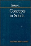 Concepts in Solids: Lectures on the Theory of Solids  by  Philip W. Anderson