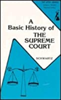 A Basic History of the U.S. Supreme Court (The Anvil series)