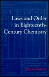 Laws and Order in Eighteenth-Century Chemistry Alistair  Duncan