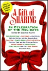 A Gift of Sharing: A Celebration of Christmas and Hanukkah  by  Deborah Raffin