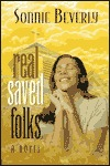 Saved Folk in the House  by  Sonnie Beverly