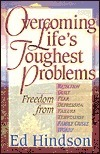 Overcoming Lifes Toughest Problems  by  Ed Hindson