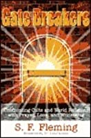 Gate Breakers: Confronting Cults and World Religions with Prayer, Love, and Witnessing