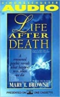 Life After Death a Renowned Psychic Reveals What Happens to Us When We Die