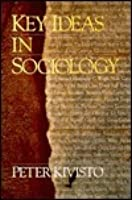 Key Ideas in Sociology (Sociology for a New Century)