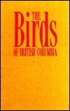 Nonpasserines, Introduction, Loons Through Waterfowl (The Birds of British Columbia , Vol 1) R. Wayne Campbell