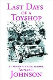 Last Days of a Toyshop Annabel Johnson