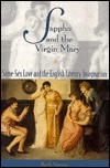 Sappho and the Virgin Mary: Same-Sex Love and the English Literary Imagination  by  Ruth Vanita