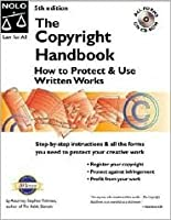 The Copyright Handbook: How to Protect & Use Written Works (Book with CD-ROM for Windows & Macintosh)