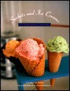 Sorbets and Ice Creams: And Other Frozen Confections Lou Seibert