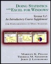 Doing Statistics with Excel for Windows Version 5.0: An Introductory Course Supplement for Explorations in Data Analysis  by  Marilyn K. Pelosi