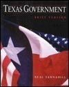 Texas Government  by  Neal Tannahill