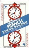 Beginning French Bilingual Dictionary: A Beginners Guide in Words and Pictures  by  Gladys C. Lipton