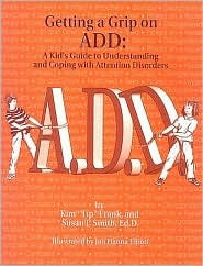 ADHD: 102 Practical Strategies for Reducing the Deficit  by  Kim T. Frank