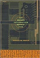 The Second Information Revolution Gerald W. Brock